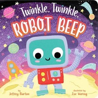 Twinkle, Twinkle, Robot Beep