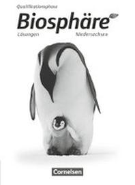 Biosphaere Sekundarstufe II Qualifikationsphase - Niedersachsen - Loesungen zum Schuelerbuch