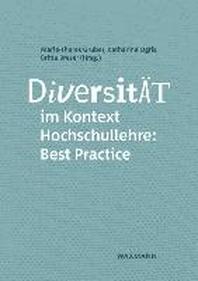 Diversitaet im Kontext Hochschullehre: Best Practice
