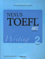 NEXUS TOEFL IBT WRITING LEVEL. 2