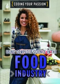 Using Computer Science in the Food Industry
