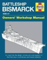 Battleship Bismarck Manual 1936-41