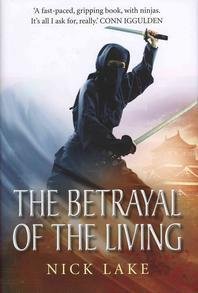Betrayal of the Living