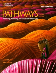 Pathways Foundations SB : Reading, Writing and Critical Thinking