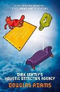 Dirk Gently's Holistic Detective Agency. Douglas Adams