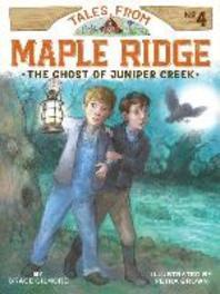 The Ghost of Juniper Creek, 4