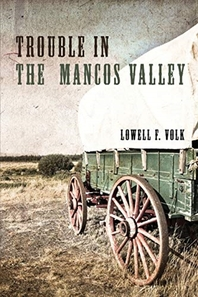 Trouble in the Mancos Valley