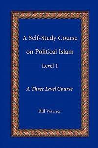A Self-Study Course on Political Islam, Level 1