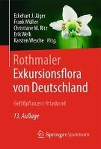 Rothmaler - Exkursionsflora Von Deutschland, Gefapflanzen