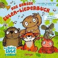 Das grosse Eulen-Liederbuch
