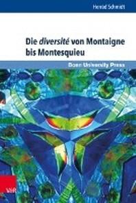 Die Diversite Von Montaigne Bis Montesquieu
