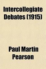Intercollegiate Debates (Volume 5)
