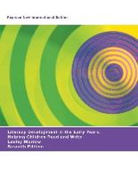 Literacy Development in the Early Years: Pearson New Interna