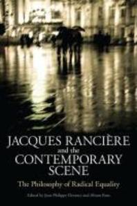 Jacques Ranciere and the Contemporary Scene