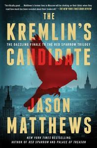 The Kremlin's Candidate, Volume 3