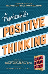 Napoleon Hill's Positive Thinking