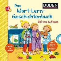 Duden 36+: Mein Wort-Lern-Geschichtenbuch: Bei uns zu Hause