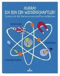 Hurra! Ich bin ein Wissenschaftler!