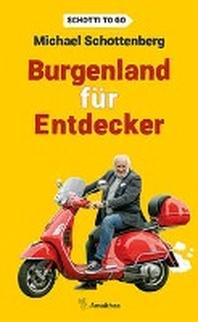 Burgenland fuer Entdecker