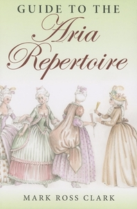 Guide to the Aria Repertoire