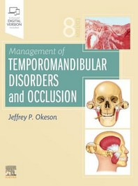 Management of Temporomandibular Disorders and Occlusion