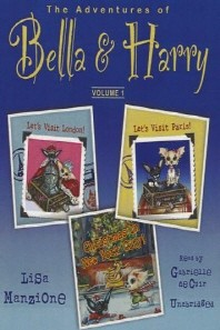 The Adventures of Bella & Harry, Vol. 1