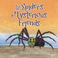 The Spider's Mysterious Friends