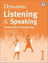 DYNAMIC LISTENING & SPEAKING 1 (TRANSCRIPTS & ANSWER KEY)