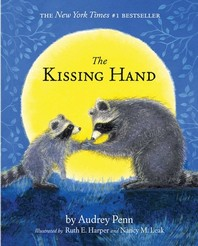 The Kissing Hand [With CD]