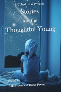 Stories for the Thoughtful Young