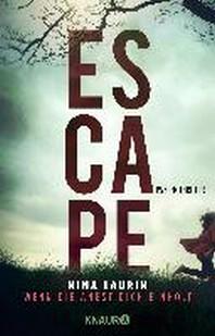 ESCAPE - Wenn die Angst dich einholt