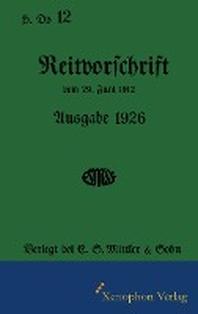 H. Dv. 12 Reitvorschrift 1926