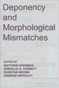 Deponency and Morphological Mismatches
