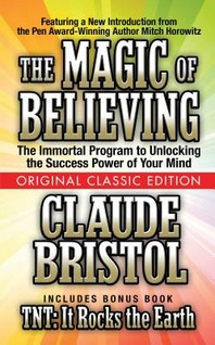 The Magic of Believing (Original Classic Edition)