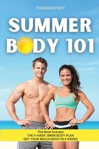 Summer Body 101