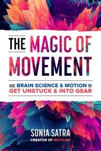 The Magic of Movement