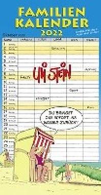 Uli Stein - Familienkalender 2022: Familienplaner mit 5 Spalten