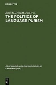 The Politics of Language Purism