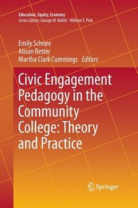 Civic Engagement Pedagogy in the Community College