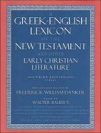 Greek English Lexicon of the New Testament and Other Early Christian Literature