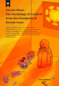 Corona Blues: The Psychology of Covid 19 from the Standpoint of Korean Teens