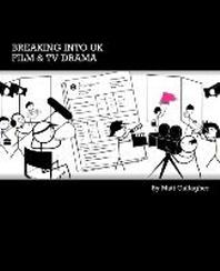 Breaking into UK Film & TV Drama