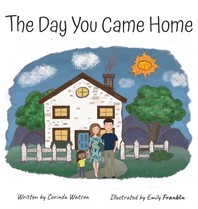 The Day You Came Home