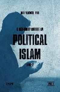 A Self-Study Course on Political Islam, Level 2
