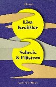 Schreie & Fluestern