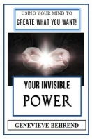 Your Invisible Power (Illustrated)
