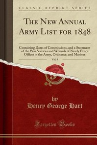 The New Annual Army List for 1848, Vol. 9