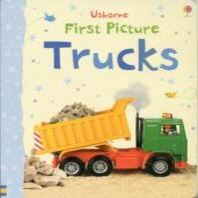 First Picture Trucks. Felicity Brooks, Author