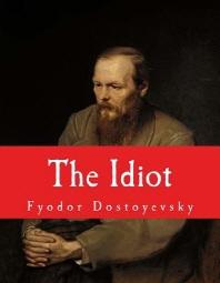 The Idiot [Large Print Unabridged Edition]