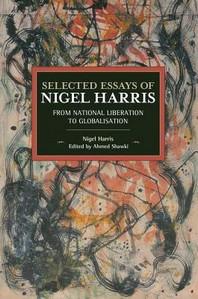 Selected Essays of Nigel Harris